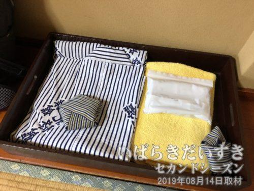 浴衣とタオルと洗面セット(アメニティ)。