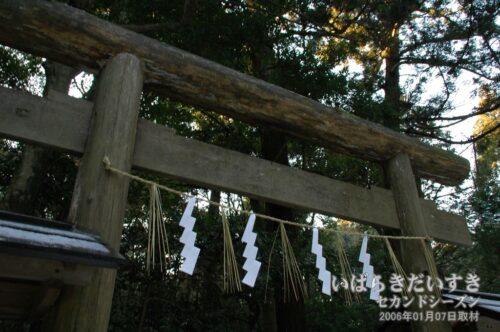 鹿島神宮 要石の「木の鳥居」。